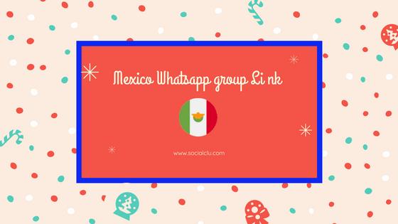 Mexico whatsapp group
