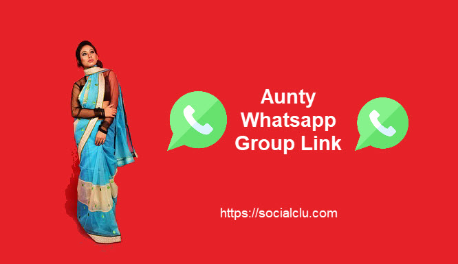50+ Aunty WhatsApp group link Collection - SOCIALCLU