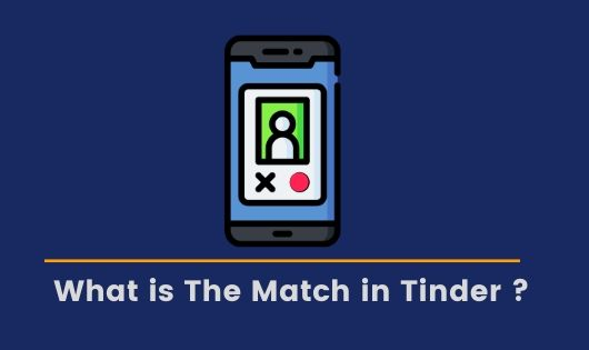 What is a match on Tinder ?